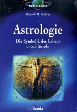 Astrologie - Die Symbolik des Lebens