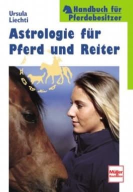 Astrologie für Pferd und Reiter