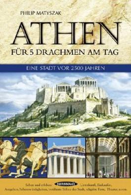Athen für 5 Drachmen am Tag