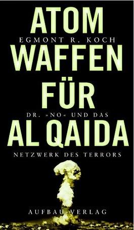 Atomwaffen für Al Qaida