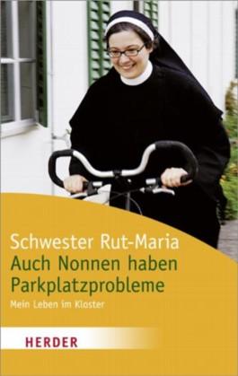 Auch Nonnen haben Parkplatzprobleme
