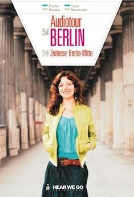 Audiotour Berlin - Zeitreise Berlin Mitte