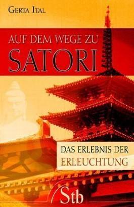 Auf dem Wege zu Satori