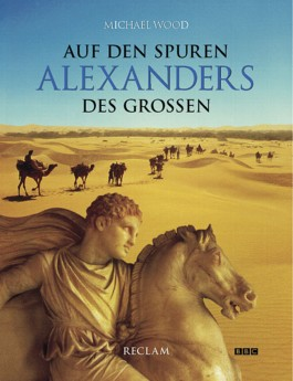 Auf den Spuren Alexanders des Grossen