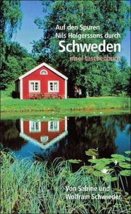 Auf den Spuren Nils Holgerssons durch Schweden