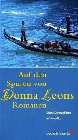 Auf den Spuren von Donna Leons Romanen