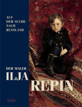 Auf der Suche nach Russland - Der Maler Ilja Repin