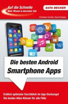 Auf die Schnelle: Die besten Android Smartphone Apps