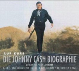 Auf Kurs, Die Johnny Cash Biographie
