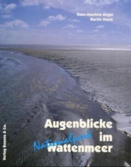 Augenblicke im Nationalpark Wattenmeer