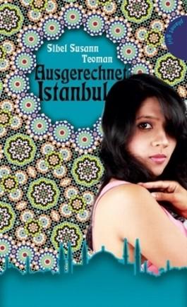 Ausgerechnet Istanbul