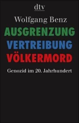 Ausgrenzung, Vertreibung, Völkermord