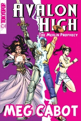 Avalon High: The Merlin Prophecy