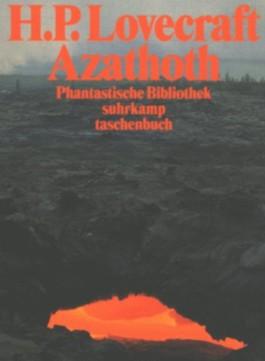 Azathoth. Erzählungen und Schriften