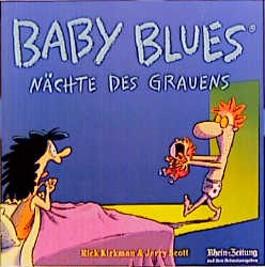 Baby Blues 2, Nächte des Grauens