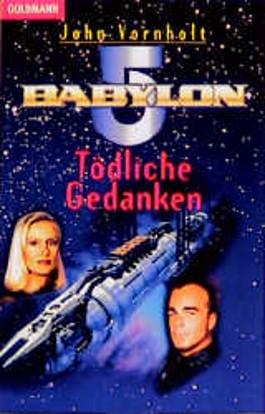 Babylon 5. Tödliche Gedanken