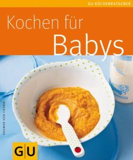 Babys, Kochen für