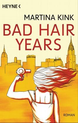 Bad Hair Years
