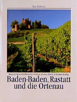 Baden-Baden, Rastatt und die Ortenau