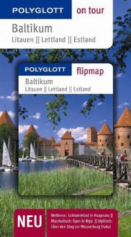 Baltikum: Litauen - Lettland - Estland - Buch mit flipmap