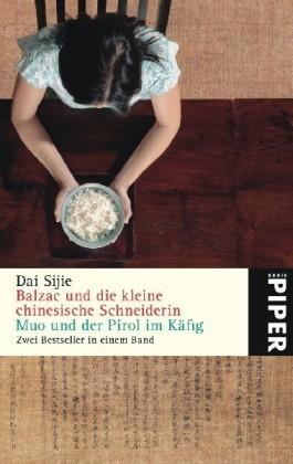 Balzac und die kleine chinesische Schneiderin /Muo und der Pirol im Käfig