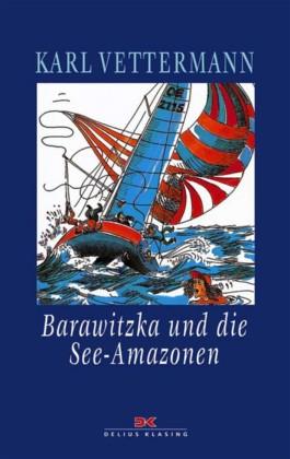 Barawitzka und die See-Amazonen