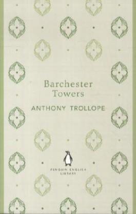 Barchester Towers. Die Türme von Barchester, englische Ausgabe
