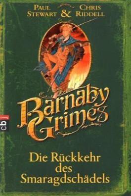Barnaby Grimes - Die Rückkehr des Smaragdschädels