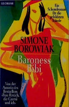 Baroness Bibi. Ein Schundroman für die gebildeten Stände.