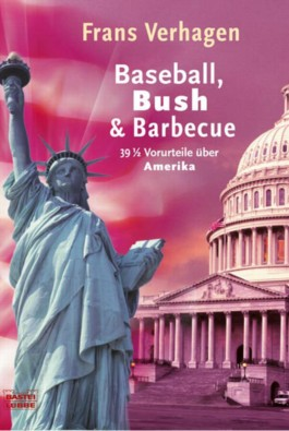 Baseball, Bush & Barbecue