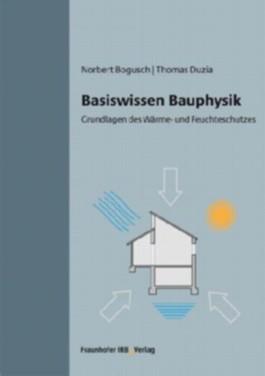 Basiswissen Bauphysik