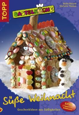 Bastelküche: Süße Weihnacht