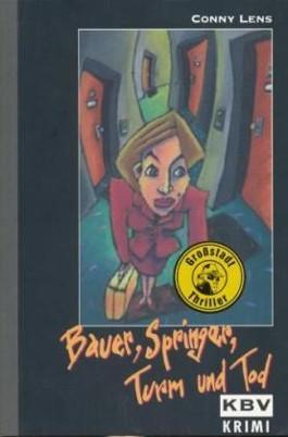 Bauer, Springer, Turm und Tod
