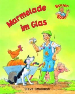 Bauer Bolle - Marmelade im Glas