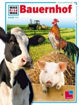 Was ist was, Band 117: Bauernhof
