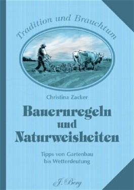 Bauernregeln und Naturweisheiten