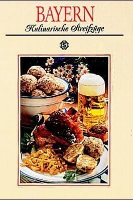 Bayern - Kulinarische Streifzüge