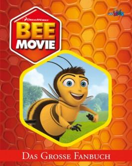 Bee Movie - Das große Fanbuch