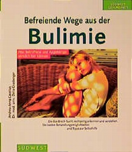 Befreiende Wege aus der Bulimie