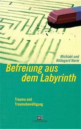 Befreiung aus dem Labyrinth