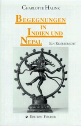 Begegnungen in Indien und Nepal