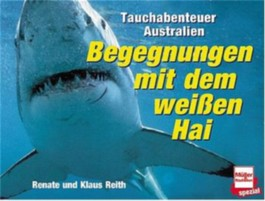 Begegnungen mit dem weißen Hai