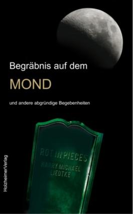Begräbnis auf dem Mond