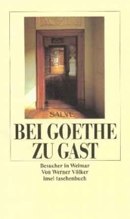 Bei Goethe zu Gast