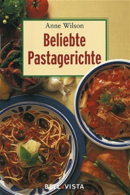 Beliebte Pastagerichte. Mini-Kochbücher