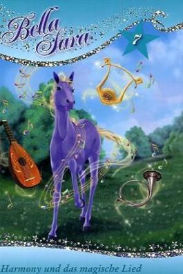 Bella Sara - Harmony und das magische Lied