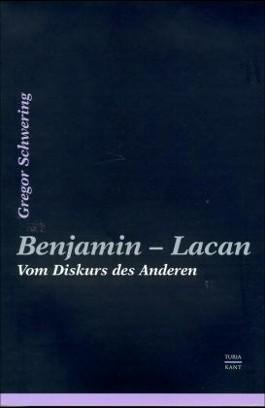 Benjamin - Lacan