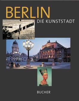 Berlin, Die Kunststadt