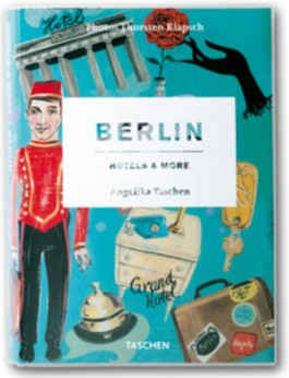 Berlin, Hotels and More
