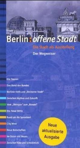 Berlin, Offene Stadt, Die Stadt als Ausstellung